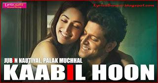 KAABIL HOON : KAABIL | Hrithik Roshan, Yami Gautam
