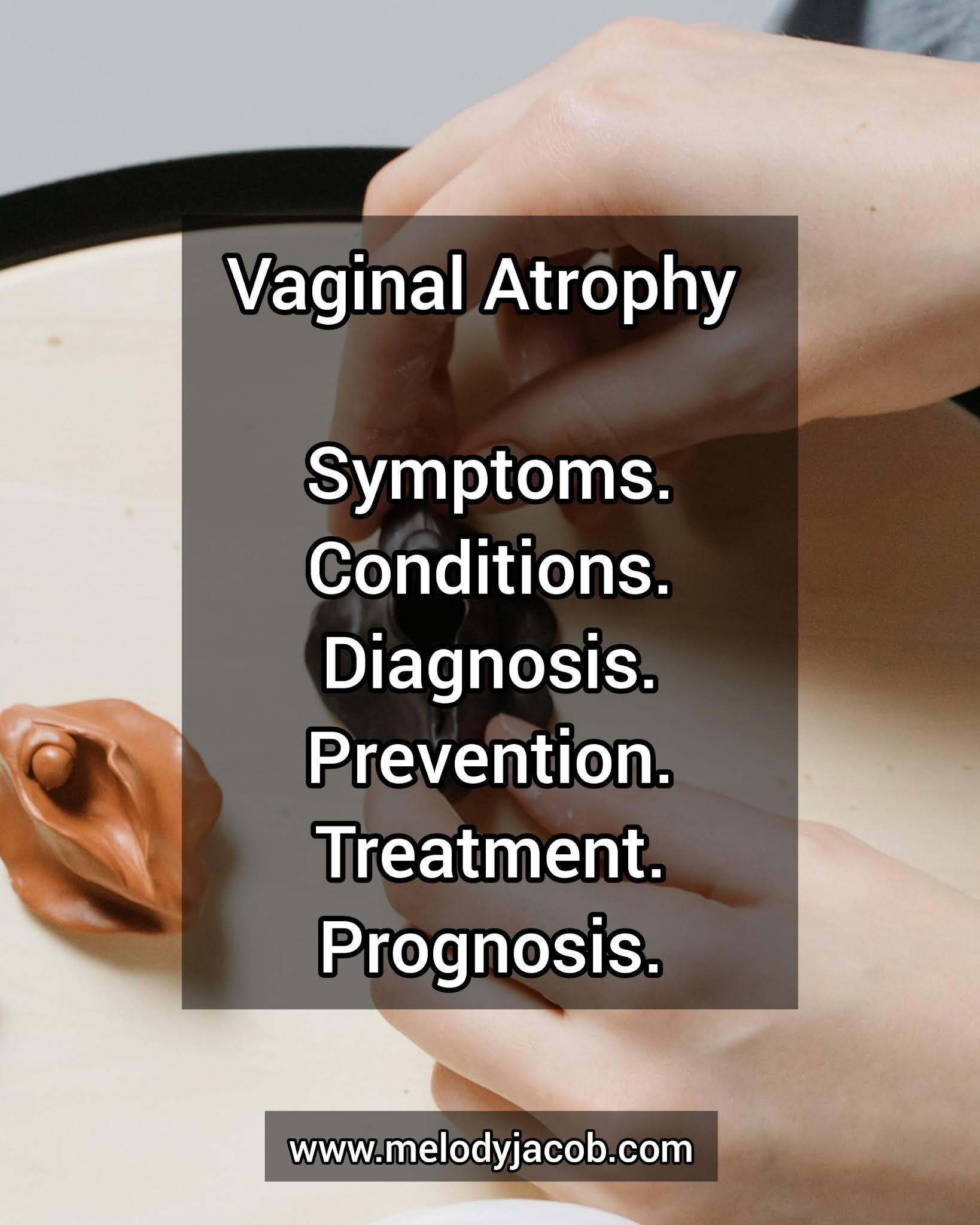Atrophic Vaginitis