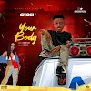 NEW MUSIC: Skoch – Your Body