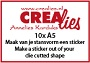 http://www.all4you-wilma.blogspot.com https://www.crealies.nl/nl/product/clsticker
