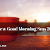 Best New Good Morning Sms 2016 in English