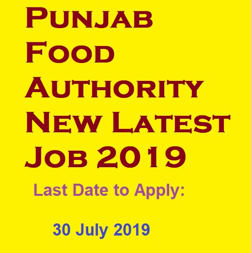 NTS Announced New Latest Jobs In Punjab Food Authority | 24 July 2019 |  Start Apply Now