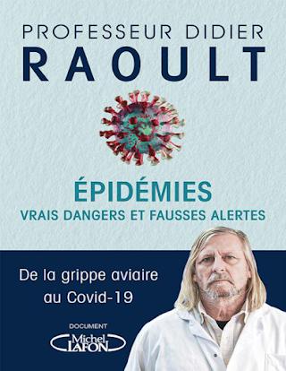 Epidemies Vrais dangers et fausses alertes Raoult Didier.pdf