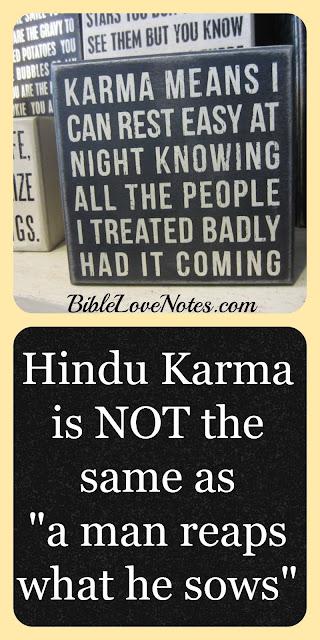 Hindu Karma, Christianity, Galatians 6:7