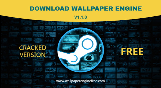 New Update  Download Steam Wallpaper Engine Build V1 1 0
