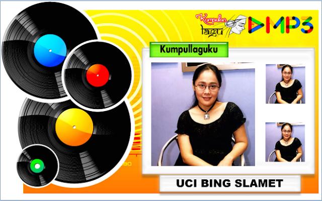 Lagu Uci Bing Slamet