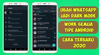 Cara Mengubah Tampilan Whatsapp Jadi Dark Mode Terbaru 2020