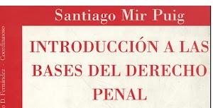 Introducción a las Bases del Derecho Penal de Santiago Mir Puig PDF