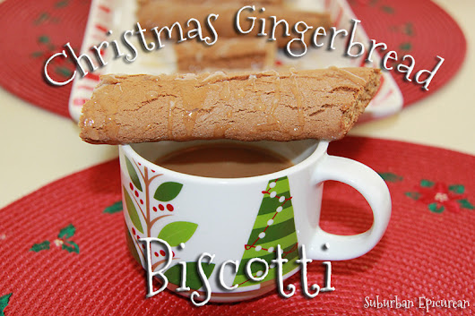 Christmas Gingerbread Biscotti