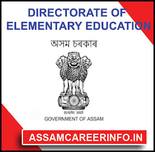 DEE Assam Recruitment 2019: District-Level Screening / Verification Of Documents For Grade III & IV Posts