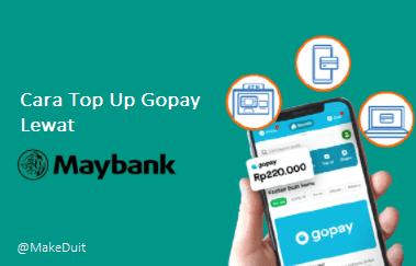Cara Top Up Gopay Maybank Lewat ATM, SMS, App