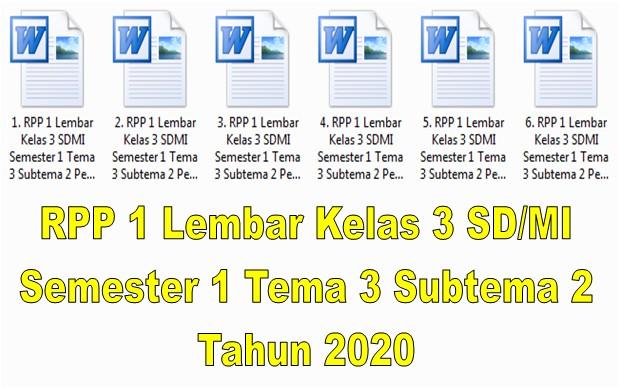 RPP 1 Lembar Kelas 3 SD/MI Semester 1 Tema 3 Subtema 2 Tahun 2020 - Format Sekolah