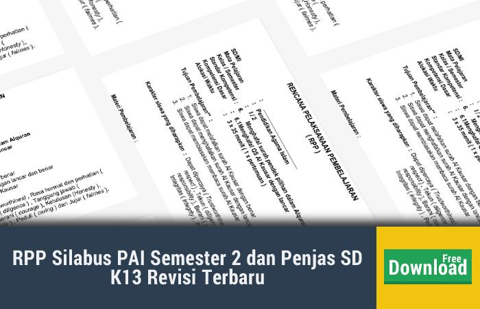 RPP Silabus PAI Semester 2 dan Penjas SD K13 Revisi Terbaru