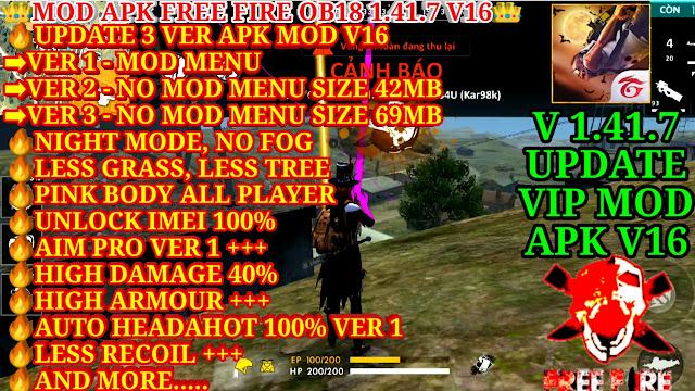 MOD APK FREE FIRE OB18 1.41.7 V16 - VIP MOD 3 VER, UNLOCK IMEI, HIGH DAMAGE, HEADSHOT 100%, LESS RECOIL