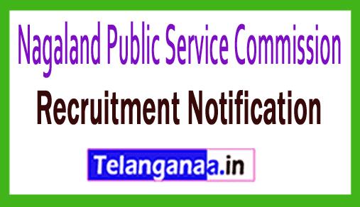 NPSC Nagaland Public Service Commission Recruitment Notification
