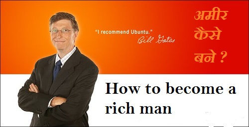 how to become a rich man