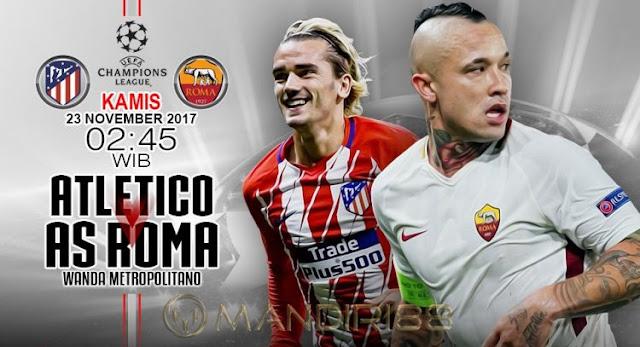 Prediksi Bola : Atletico Madrid Vs AS Roma , Kamis 23 November 2017 Pukul 02.45 WIB