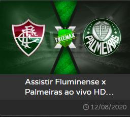 FLUMINENSE X PALMEIRAS - 12/08/2020 - BRASILEIRÃO 2020 - AO VIVO COM IMAGEWM - Link do F U T M A X