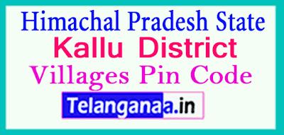 Kallu District Pin Codes in Himachal Pradesh State
