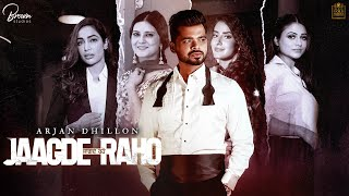 Jaggde raho lyrics arjan dhillon new punjabi song 2021