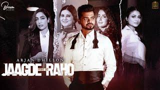 Jaggde raho lyrics arjan dhillon new punjabi song 2021