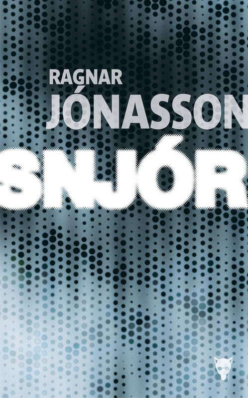 Snjor - Ragnar Jonasson 2016