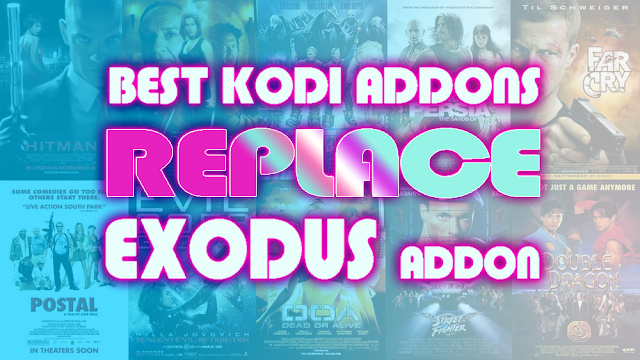 what're the best kodi addons working better than kodi exodus 2020