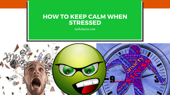 Being in a hurry all the time drains your energy and make you extremely stressed , learn how to keep calm in this 7 steps