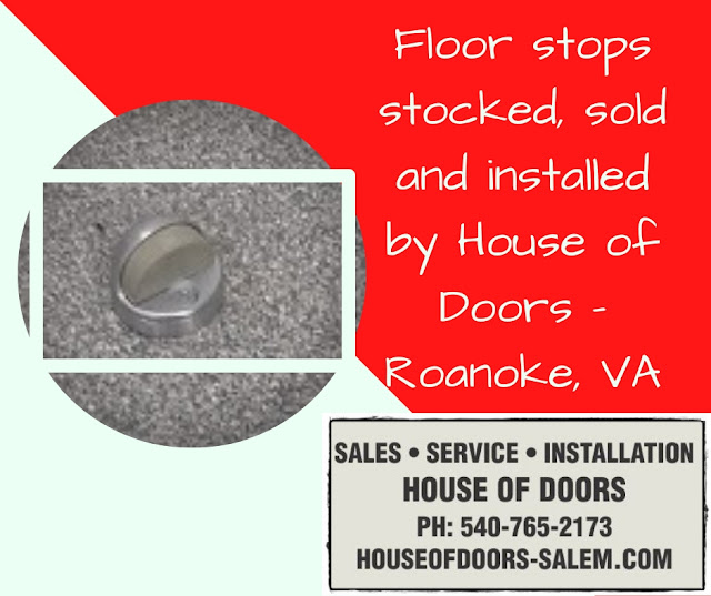 Floor stops stocked, sold and installed by House of Doors - Roanoke, VA