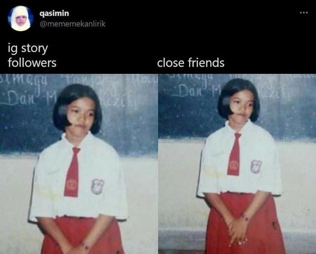 9 Meme Lucu 'Beda Insta Story Followers & Close Friends' Ini Greget Banget