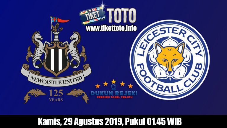 Prediksi EFL Cup Newcastle VS Leicester City 29 Agustus 2019
