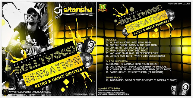 BOLLYWOOD SENSATION RETRO DANCE REMIX - DJ SITANSHU