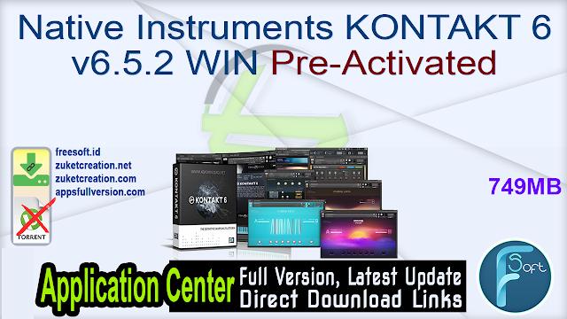 Native Instruments KONTAKT 6 v6.5.2 WIN Pre-Activated