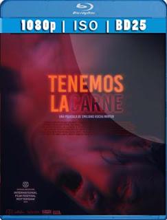 Tenemos La Carne (2016) BD25 [1080p] Latino [GoogleDrive] SilvestreHD