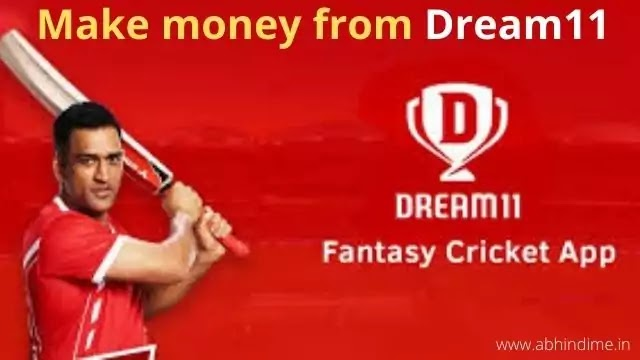 How to make money from dream11