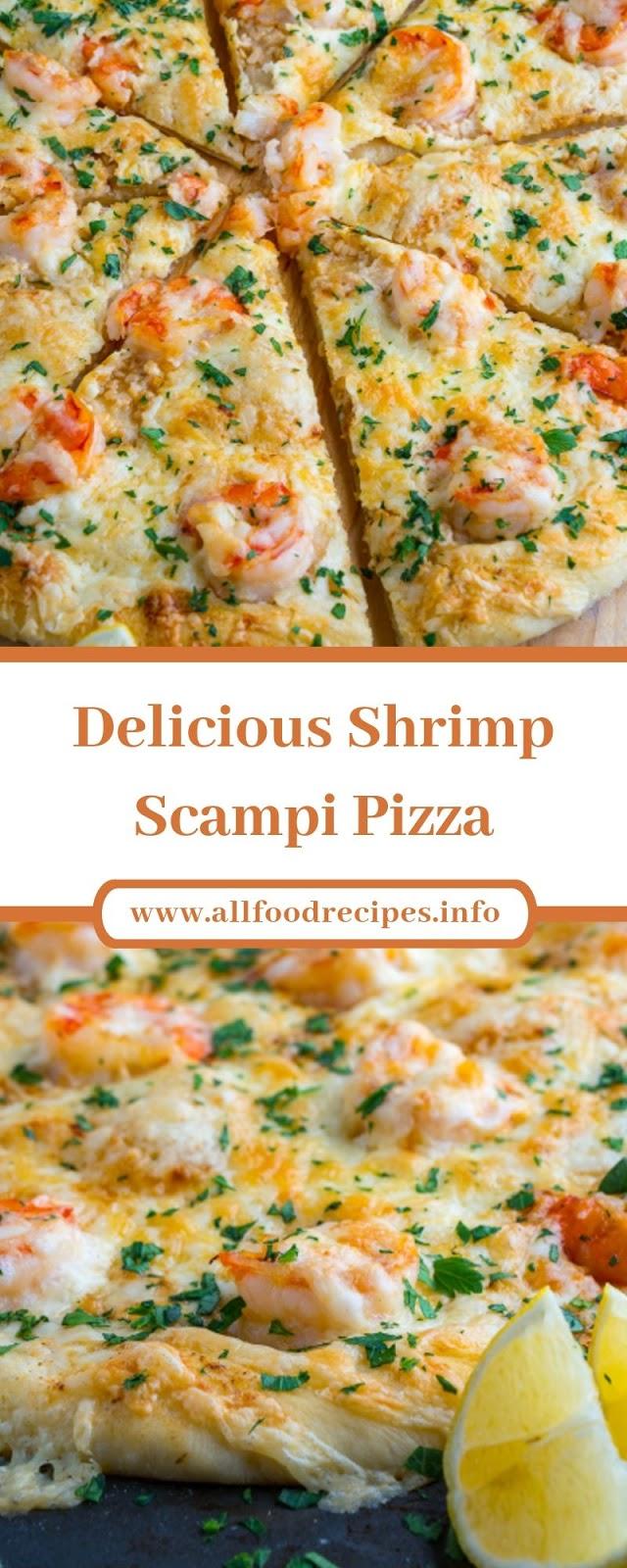 Delicious Shrimp Scampi Pizza