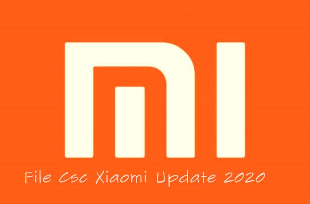 Full Update File Csc Xiaomi 2020