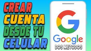 Como crear una cuenta de google desde el celular android