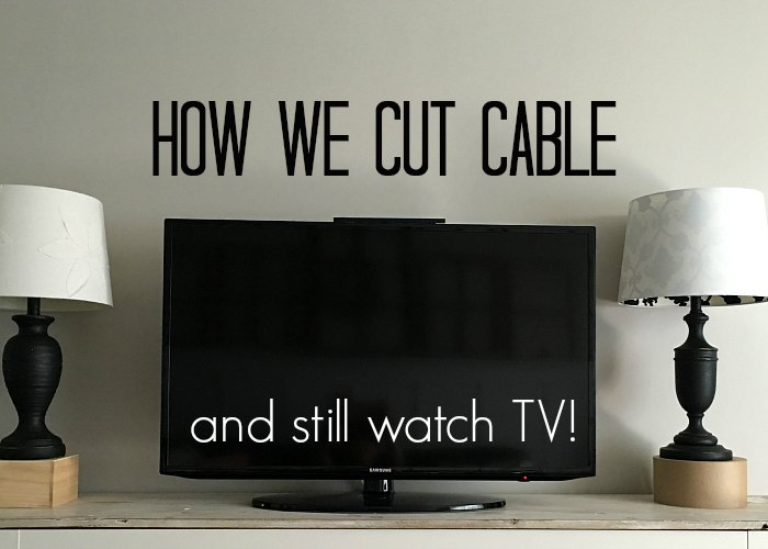 cut cable, watch tv