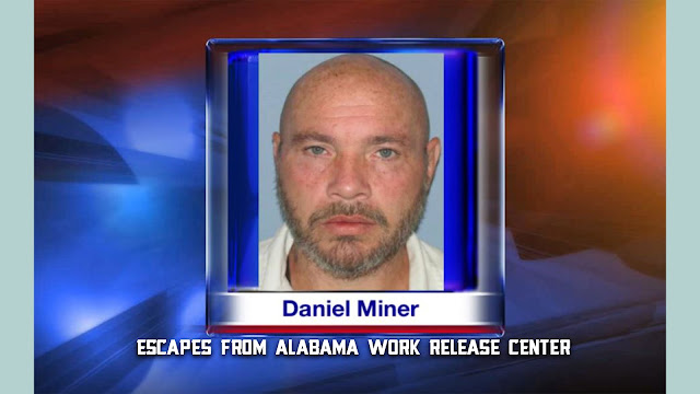 Daniel Miner (Murderer) Bio, Wiki, Age, Wife, Children, Escapes From Alabama Work Release Center