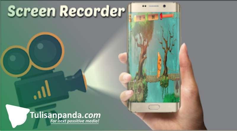 mau rekam layar ponsel? ini 3 top aplikasi screen recorder terbaik