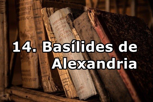 14. Basílides de Alexandria