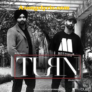 Turn Ft. Bups Saggu Stylish Singh Song Lyrics Mp3 Download