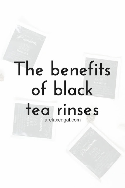 The benefits of doing black tea rinses on natural or relaxed hair. | arelaxedgal.com