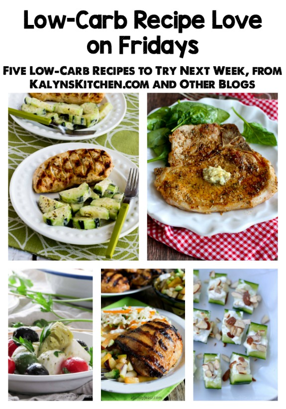 Low-Carb Recipe Love on Fridays (6-17-16) found on KalynsKitchen.com