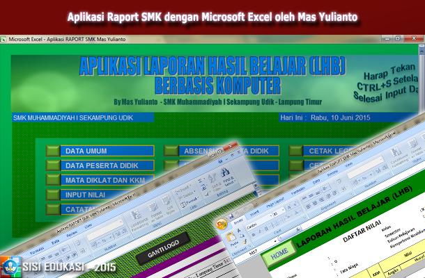Aplikasi Raport SMK dengan Microsoft Excel oleh Mas Yulianto