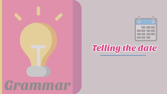 Cara Membaca Tanggal Dalam Bahasa Inggris Disertai Gambar dan Contoh