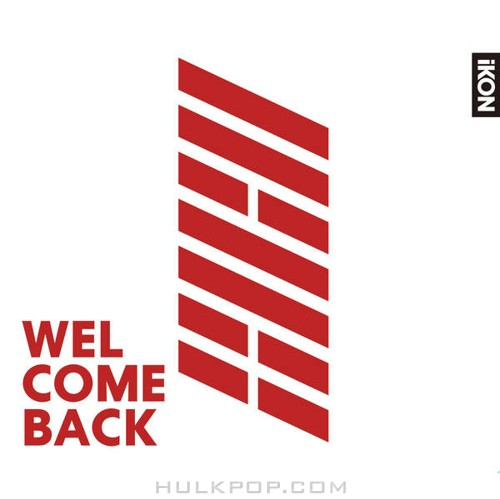 iKON – WELCOME BACK (ITUNES PLUS AAC M4A)