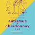 Recenzia: Autismus & Chardonnay 1+2 (audiokniha) - Martin Selner