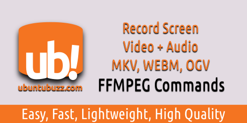 3 FFMPEG Command Lines for Screen Recording Video + Audio in GNU
